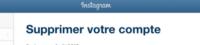 Comment supprimer définitivement votre compte Instagram